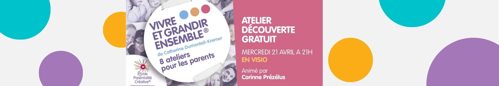 Read more about the article Atelier Découverte du cycle «Vivre et grandir ensemble»